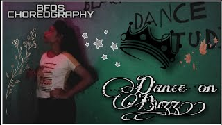 Buzz| Dance on Buzz| BFDS