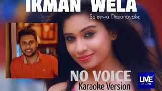 Download Lagu Ikman Wela - Mata Labuna Hamadeta No Voice Sajeewa Randula MP3
