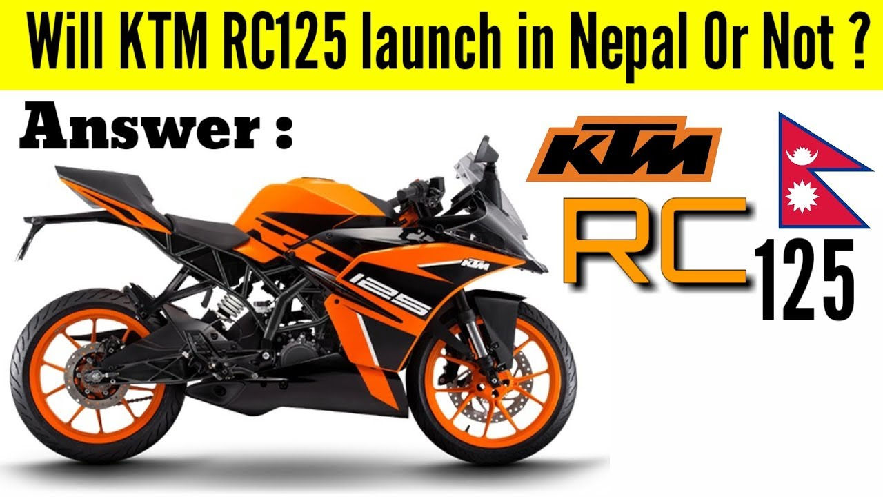 Will Ktm Rc125 Launch In Nepal Price And Things You Should Know