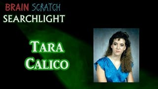 Tara Calico on BrainScratch Searchlight
