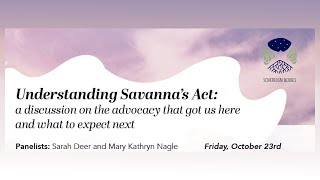 Understanding Savanna's Act: A Discussion on the Advocacy that Got us Here and What to Expect Next