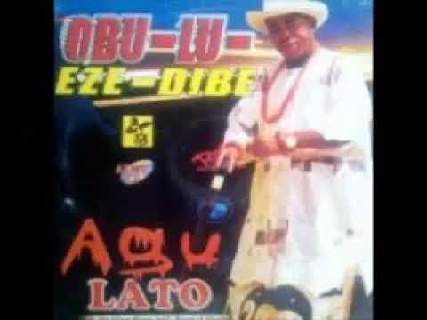 Agu Lato - Obi Nwannem