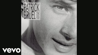 Patrick Bruel - Flash Back (Audio)