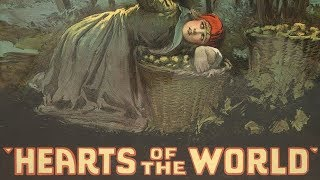Hearts Of The World (1918) | Hollywood Drama War Movie | Lillian Gish, Dorothy Gish, Adolph Lestina