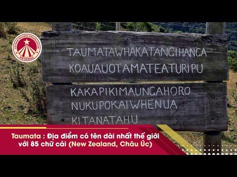 Bản Tin Kỷ Lục: Taumata - địa điểm có tên dài nhất thế giới với 85 chữ cái