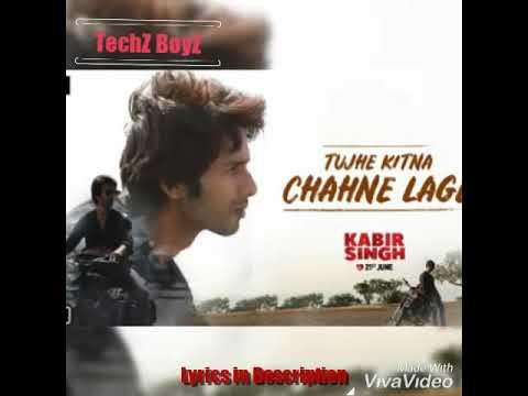 Tujhe Kitna Chahne Lage Lyrical Song Arijit Singh Techz Boyz