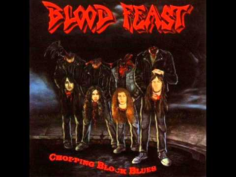 Blood Feast - Chopping Block Blues [Full Album]