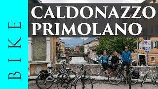 Da Caldonazzo a Primolano sulla pista ciclabile della Valsugana