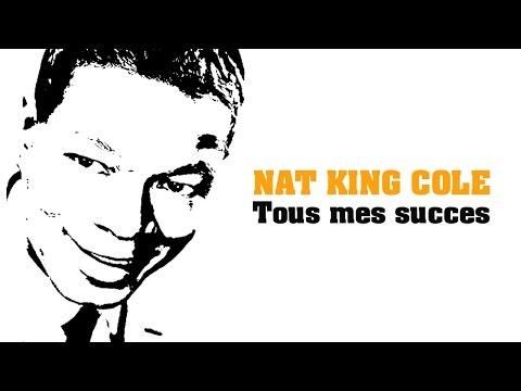 Nat King Cole - Tous mes succes (Full Album / Album complet)