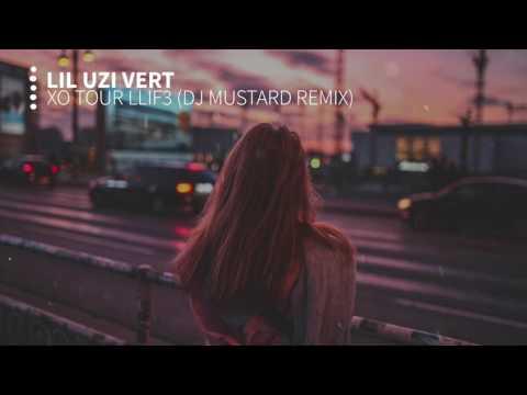 Lil Uzi Vert  XO TOUR Llif3 DJ MUSTARD REMIX