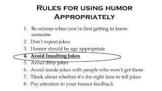 Appropriate Use of Humor - Avoid Insulting Jokes (Unexpected)