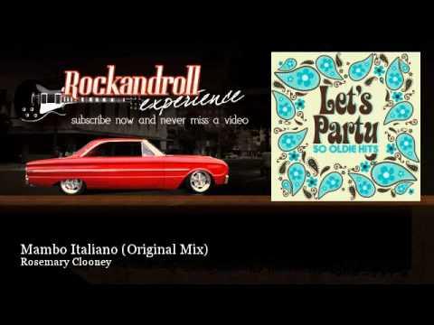 Rosemary Clooney  Mambo Italiano  Original Mix  Rock N Roll Experience