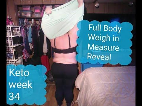 keto-wk-34:-full-body,-weigh-in,-measurements.