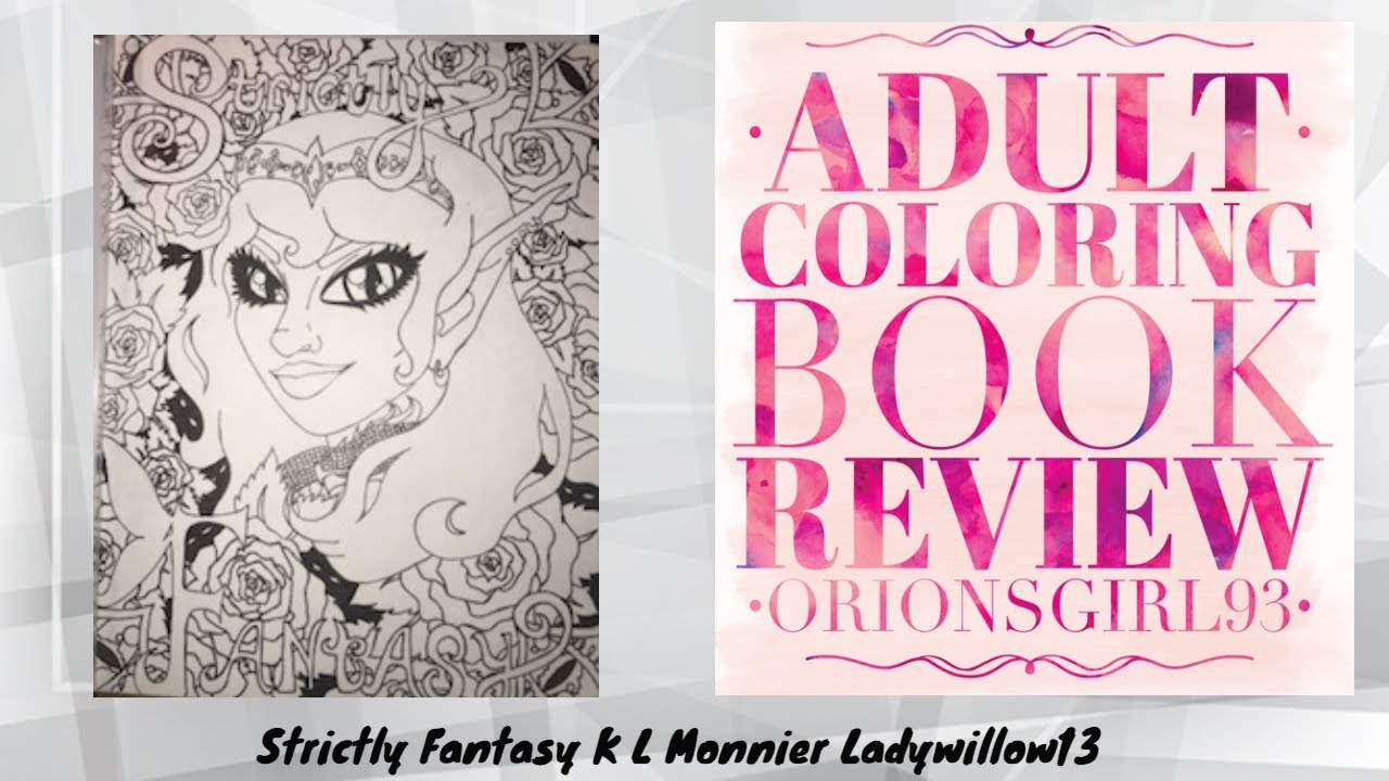 Strictly Fantasy Adult Coloring Book Review by K L Monnier - YouTube