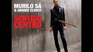 07 - Murilo Sá - Dias e Noites