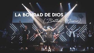 La bondad de Dios - Manantial de Dios | Bethel Music - Goodness Of God en Español