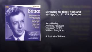Serenade for tenor, horn and strings, Op. 31: VIII. Epilogue