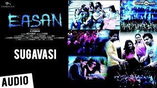 Easan | Sugavasi Song | Samuthrakani, Vaibhav, Abhinaya, Aparna | James Vasanthan
