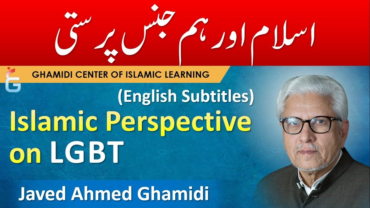 Download Islam on HOMOSEXUALITY & TRANSGENDERS,  LGBTQ - Javed Ahmed Ghamidi