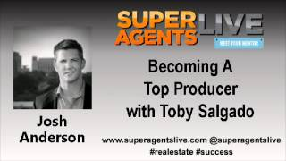 Becoming A Top Producer with Josh Anderson and Toby Salgado