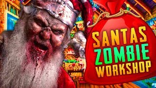 SANTA'S ZOMBIE WORKSHOP  (Call of Duty Zombies)