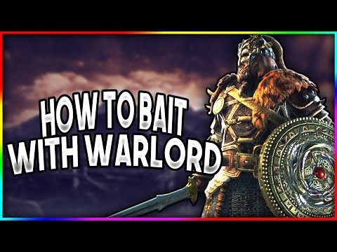 [For Honor] Game Winning Baits With Warlord Ft. NoahC