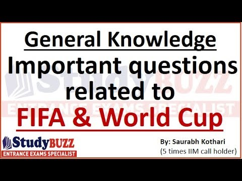 General Knowledge: Important questions related to FIFA & World cup for MBA exams