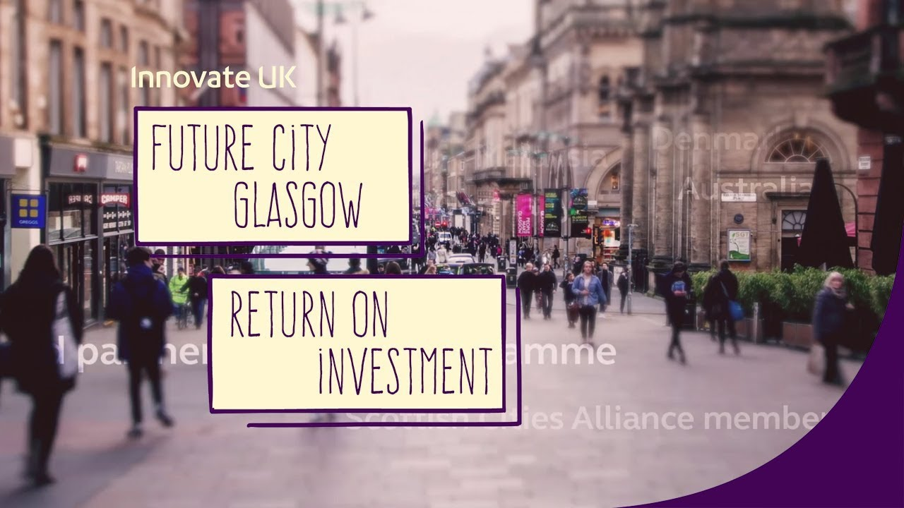 Future City Glasgow - the Return on Investment Video