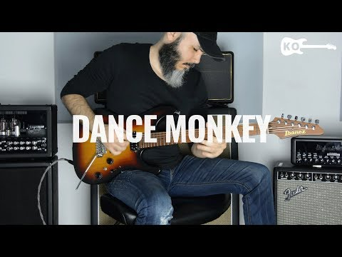 Tones And I - Dance Monkey - Electric Guitar Cover By Kfir Ochaion