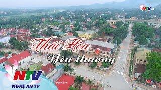 Về xứ Nghệ: Thái Hoà yêu thương