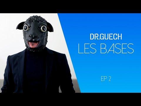 Dr.Guech - القواعد - Les bases Ep2