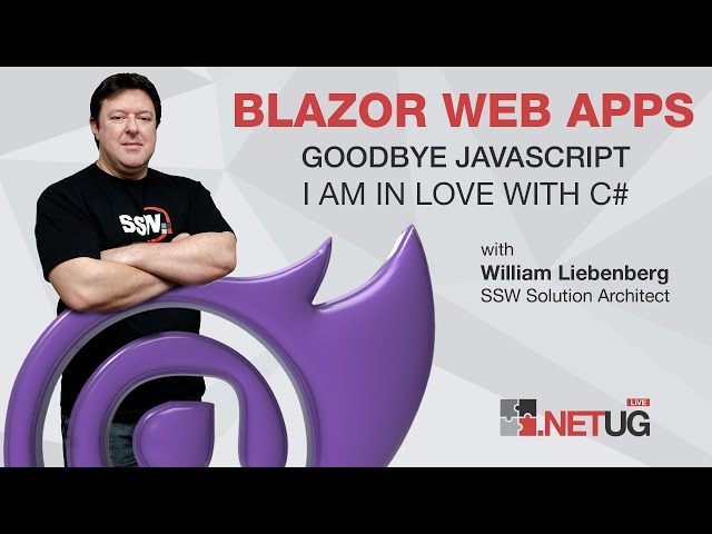 Blazor Web Apps - Goodbye JavaScript! I'm in love with C#