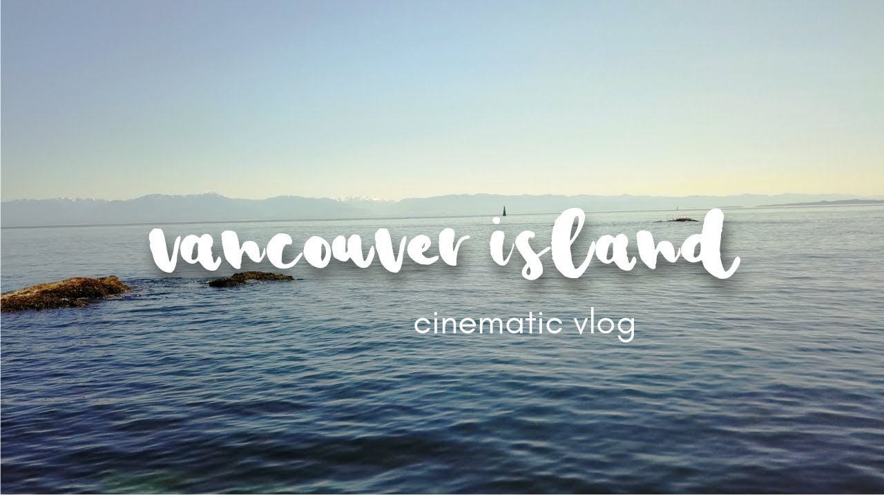 Vancouver Island | Cinematic Travel Vlog