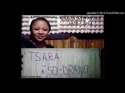 TSARA TSO-DRANO---RASOA KININIKE --2008