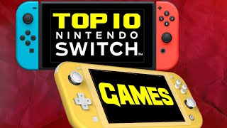 Top 10 BEST Switch Games!