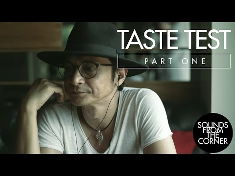 Sounds From The Corner : Taste Test (Part 1)