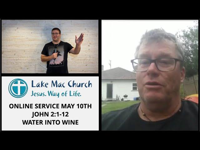 Church for May 10th – John 2:1-12