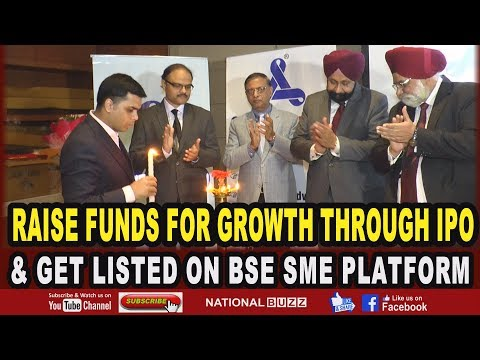 RAISE FUNDS FOR GROWTH THROUGH IPO & GET LISTED ON BSE SME PLATFORM