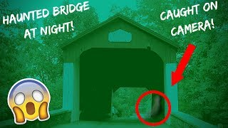 EXPLORING EXTREMELY HAUNTED BRIDGE AT NIGHT! *CHASED OUT*