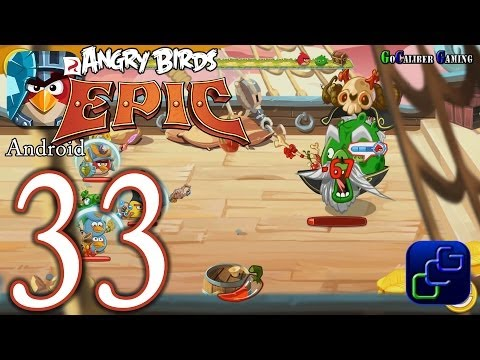 ANGRY BIRDS Epic Android Walkthrough - Part 33 - Wave Battle: Mouth Pool