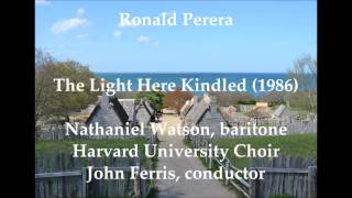 Ronald Perera: The Light Here Kindled