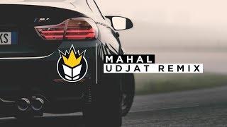 Gent & Jawns - Mahal (UDJAT Remix)