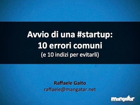 Avvio di una #Startup: 10 errori comuni
