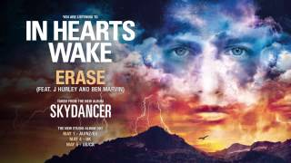 In Hearts Wake - Erase [feat. Ben Marvin & J Hurley of Hacktivist]
