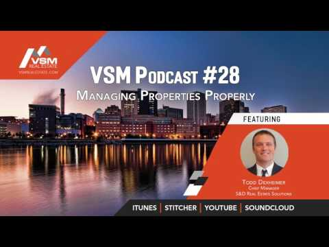 VSM Podcast #28 | Managing Properties Properly