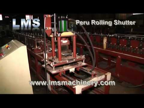 LMS Rolling Shutter Roll Forming Machine - for Peru Market