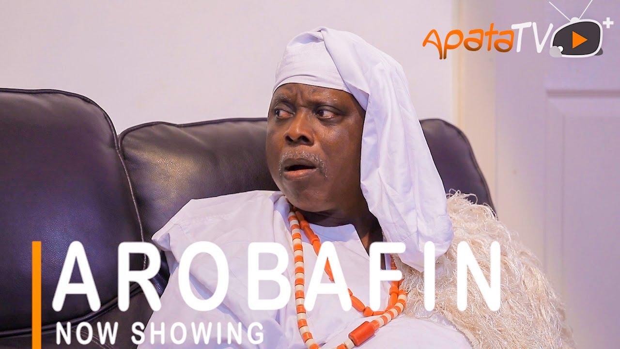 Download Arobafin Latest Yoruba Movie 2021 Drama Starring Adebayo Salami | Mr Latin | Dele Odule |Jide Kosoko