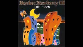 Booker Newberry III - Love Town (Foggy Mix)