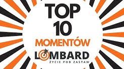 TOP 10 👌🧡 | Lombard. Życie Pod Zastaw (sezon 5) 🎯