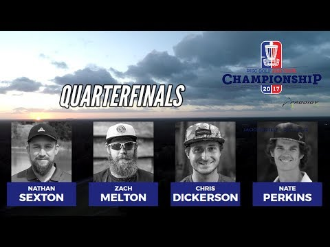 2017 DGPT Championship hosted by Prodigy: Quarterfinals (Sexton, Melton, Dickerson, Perkins)